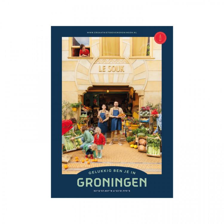 "Poster ""Le Souk"" Gelukkig ben je in Groningen"