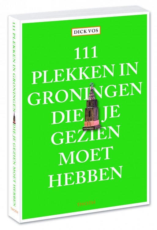 111 plekken in Groningen