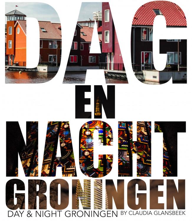 Dag en nacht Groningen