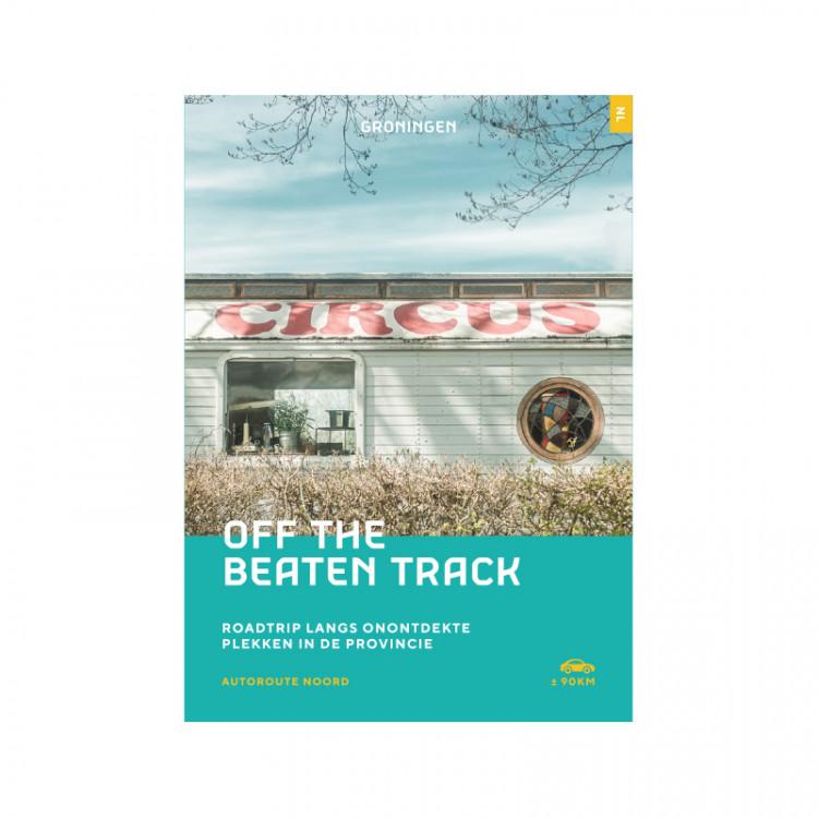"Roadtrip ""Off the beaten track"" Noord"